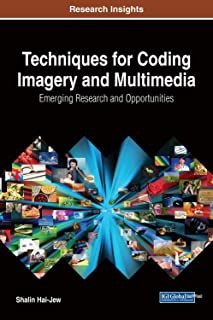 Techniques for Coding Imagery and Multimedia: Emerging Research and Opportunities