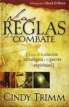 Reglas De Combate: El arte de la oración estratégica y la guerra espiritual (Spanish Edition)