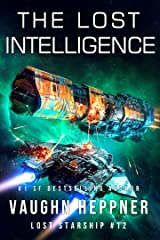 The Lost Intelligence (Lost Starship Series Book 12) Kindle Edition
