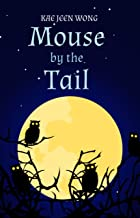 Mouse by the Tail