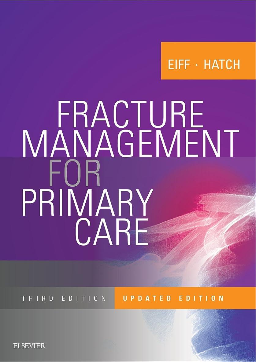 コメントアソシエイト追放するFracture Management for Primary Care Updated Edition E-Book (English Edition)