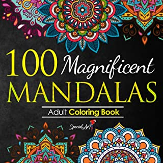 100 Magnificent Mandalas: An Adult Coloring Book with more than 100 Wonderful, Beautiful and Relaxing Mandalas for Stress ...