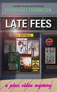 Late Fees: A Pinx Video Mystery (Pinx Video Mysteries)