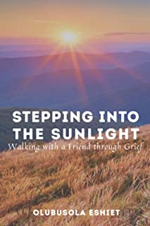 Stepping Into the Sunlight: Walking with a Friend through Grief