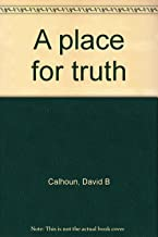 A place for truth