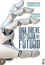 Una breve historia del futuro (Spanish Edition)