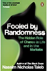 Fooled by Randomness: The Hidden Role of Chance in Life and in the Markets (English Edition) Format Kindle