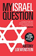 My Israel Question: Reframing The Israel/Palestine Conflict