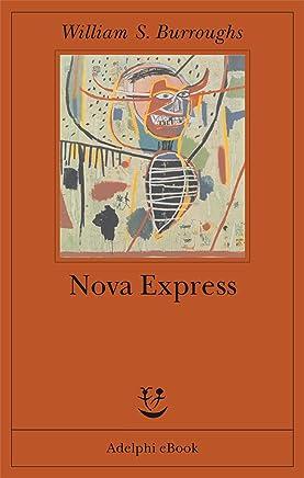 Nova Express (Trilogia Nova Vol. 3)