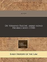 De termino Pasche, anno nono Henrici sexti (1550) (Romance Edition)