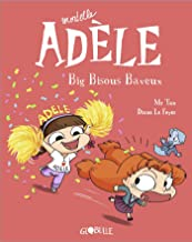 Livres Mortelle Adèle, Tome 13: Big bisous baveux PDF