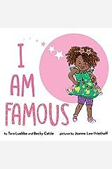 I Am Famous Kindle Edition