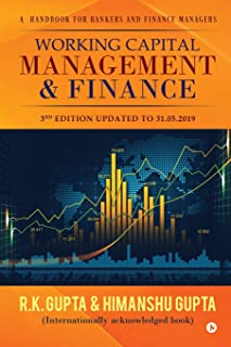 Working Capital Management & Finance: A Hand Book for Bankers and Finance Managers