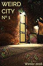 Weird City No. 1: The First Issue (Weird City Magazine) (English Edition)
