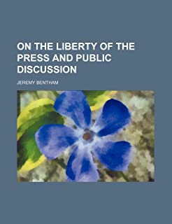 On the Liberty of the Press and Public Discussion