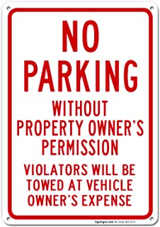 No Parking Without Property Owner's Permission Sign, 10x14 Rust Free Aluminum, Weather/Fade Resistant, Easy Mounting, Indoor/Outdoor Use, Made in USA by SIGO SIGNS
