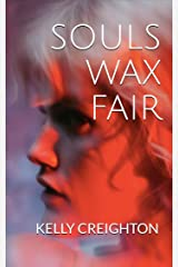 Souls Wax Fair: a contemporary literary thriller set in South Dakota Kindle Edition