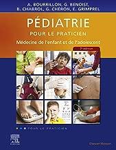 Pédiatrie pour le praticien: Médecine de l'enfant et de l'adolescent (French Edition)