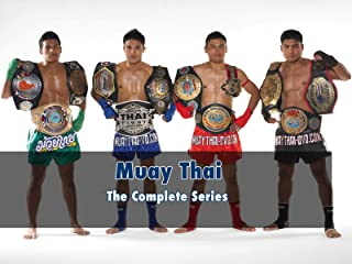 Muay Thai: The Complete Series