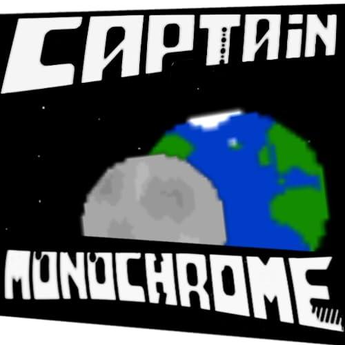 Captain Monochrome