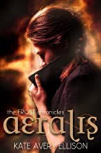 Aeralis (The Frost Chronicles Book 5)