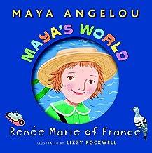 Maya's World: Renee Marie of France (Pictureback(R))