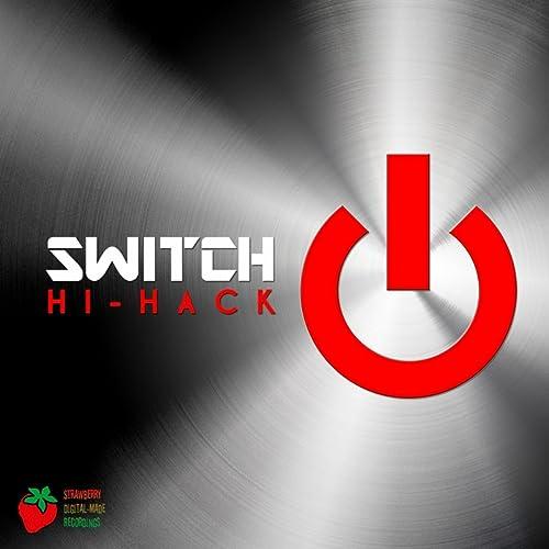 Switch by Hi-Hack on Amazon Music - Amazon com