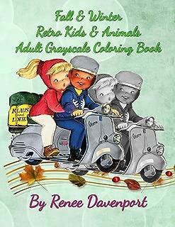 Fall & Winter Retro Kids & Animals Adult Grayscale Coloring Book: Retro Fun (Volume 1)