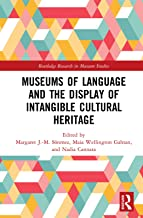 Museums of Language and the Display of Intangible Cultural Heritage (Routledge Research in Museum Studies) (English Edition)