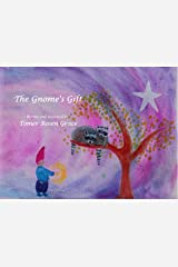 The Gnome's Gift: Booly the Little Raccoon Flies Up to his Star at Night - A Bedtime Story (Booly and Dooly the Little Raccoons Book 4) Kindle Edition