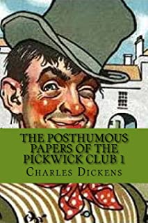 The Posthumous Papers of the Pickwick Club 1