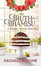 Download The Truth in Tiramisu (A Poppy Creek Novel Book 2) PDF