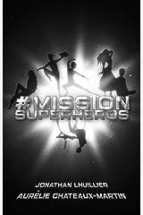 #MissionSuperHéros Format Kindle