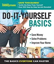 Family Handyman Do-It-Yourself Basics Volume 2: Save Money, Solve Problems, Improve Your Home (2)