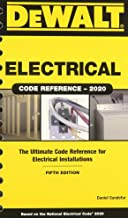 DEWALT Electrical Code Reference: Based on the 2020 NEC