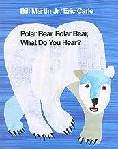 Polar Bear, Polar Bear, What Do You Hear? (Brown Bear and Friends)