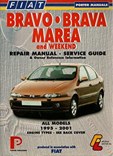 Fiat Brava/Bravo: 1995-2000 / Marea and Weekend: 1997-2000: Repair Manual and Service Guide