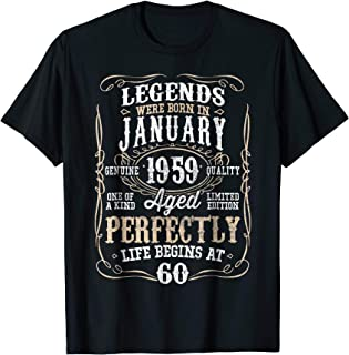 fe30e8d32 Legends Born JANUARY 1959 60th Awesome Birthday Gift T-Shirt