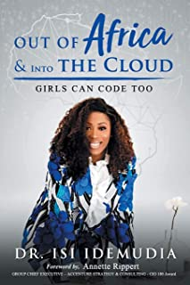 Out of Africa & Into the Cloud: Girls can Code too