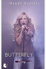 Butterfly: Une femme, un destin - Fanny t2 (Fanny, de l'ombre à la lumière) Format Kindle