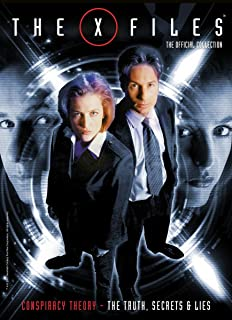 The X-Files: The Official Collection Volume 3 - Conspiracy Theory - The Truth, Secrets & Lies