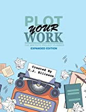 Plot Your Work (Expanded Edition)