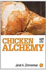Chicken Alchemy Kindle Edition