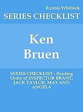 Ken Bruen - SERIES CHECKLIST - Reading Order of INSPECTOR BRANT, JACK TAYLOR, MAX AND ANGELA