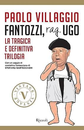 Fantozzi, rag. Ugo (VINTAGE): La tragica e definitiva trilogia