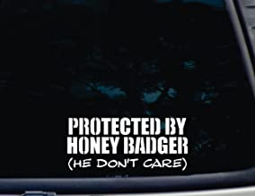 Protected by Honey Badger (He Don't Care) - 8