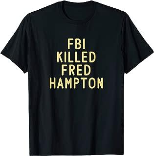 FBI KILLED FRED HAMPTON T-Shirt