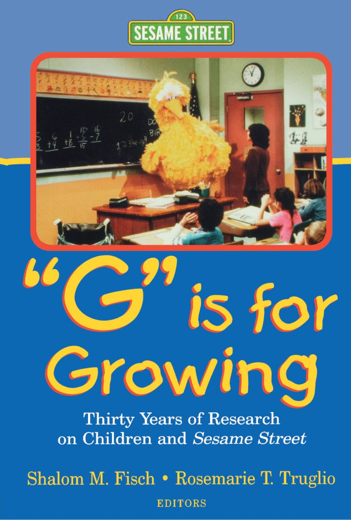 Image OfG Is For Growing: Thirty Years Of Research On Children And Sesame Street (Lea's Communications Series)
