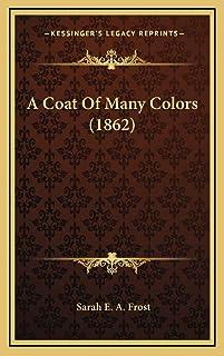 A Coat Of Many Colors (1862)
