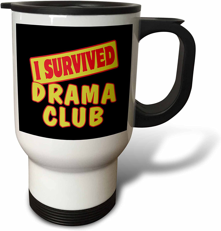 3dRose I Survived Drama Club Survial Pride and Humor Design Trav